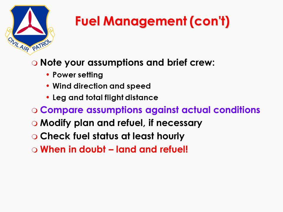 Fuel Management (con t)