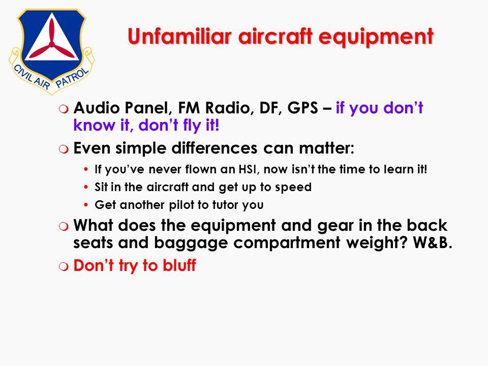 Unfamiliar aircraft equipment