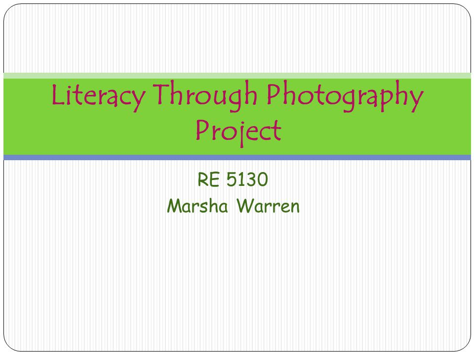 Literacy Through Photography Project