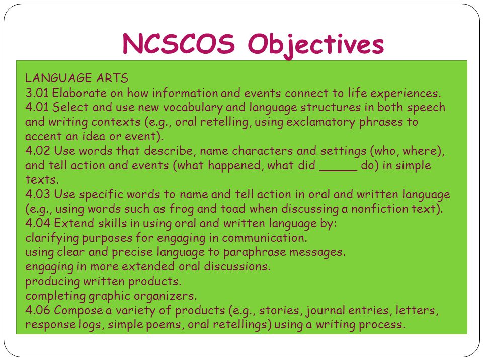 NCSCOS Objectives LANGUAGE ARTS
