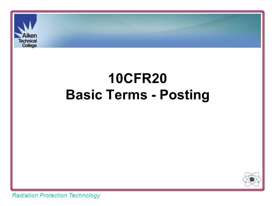 10CFR20 Basic Terms - Posting