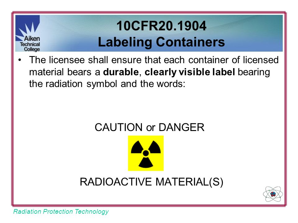 10CFR20.1904 Labeling Containers