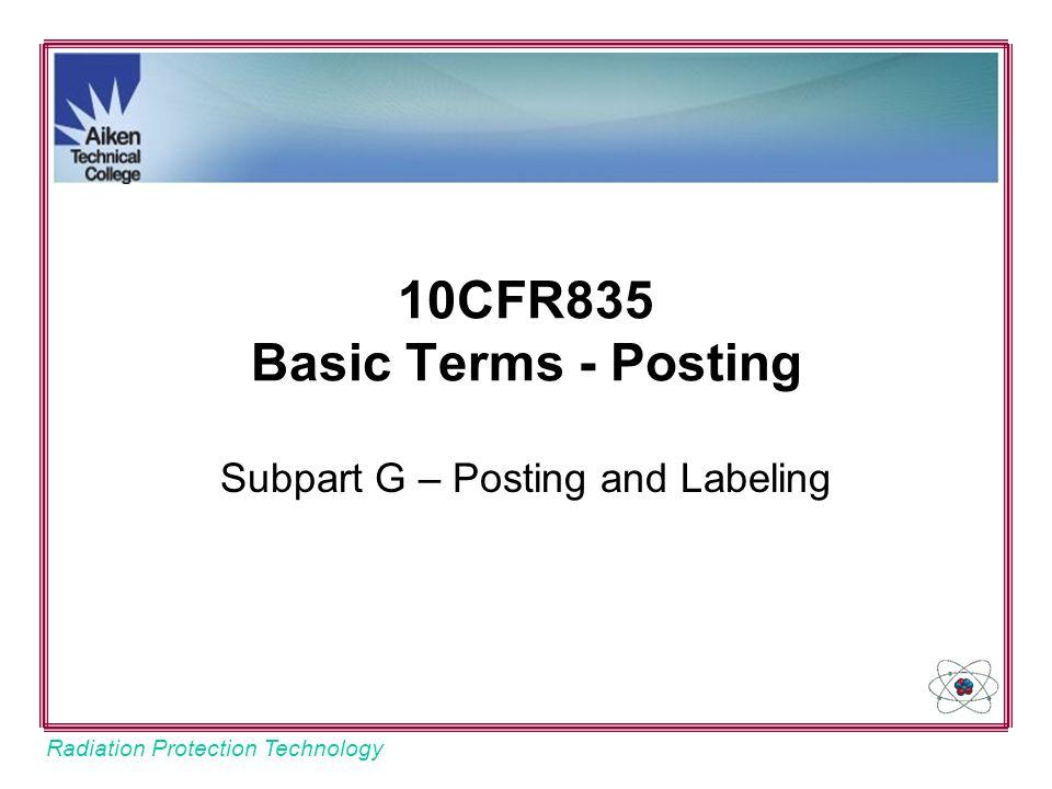 10CFR835 Basic Terms - Posting