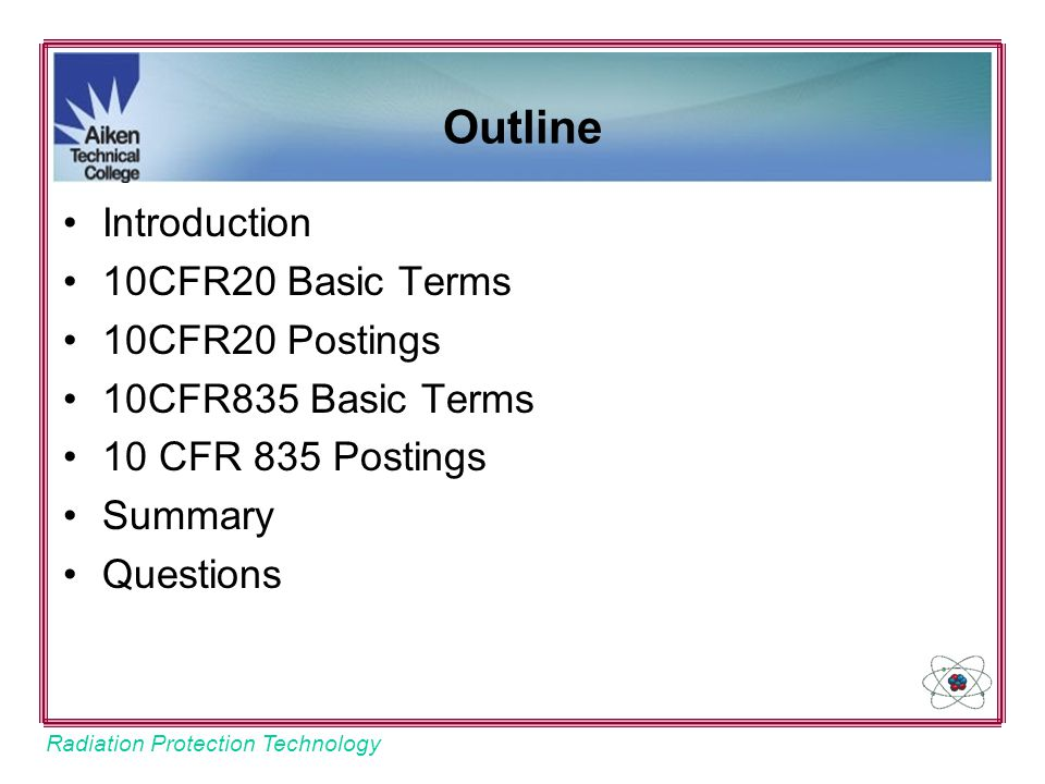 Outline Introduction 10CFR20 Basic Terms 10CFR20 Postings