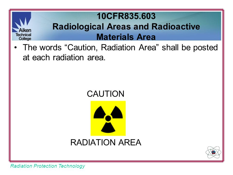 10CFR835.603 Radiological Areas and Radioactive Materials Area