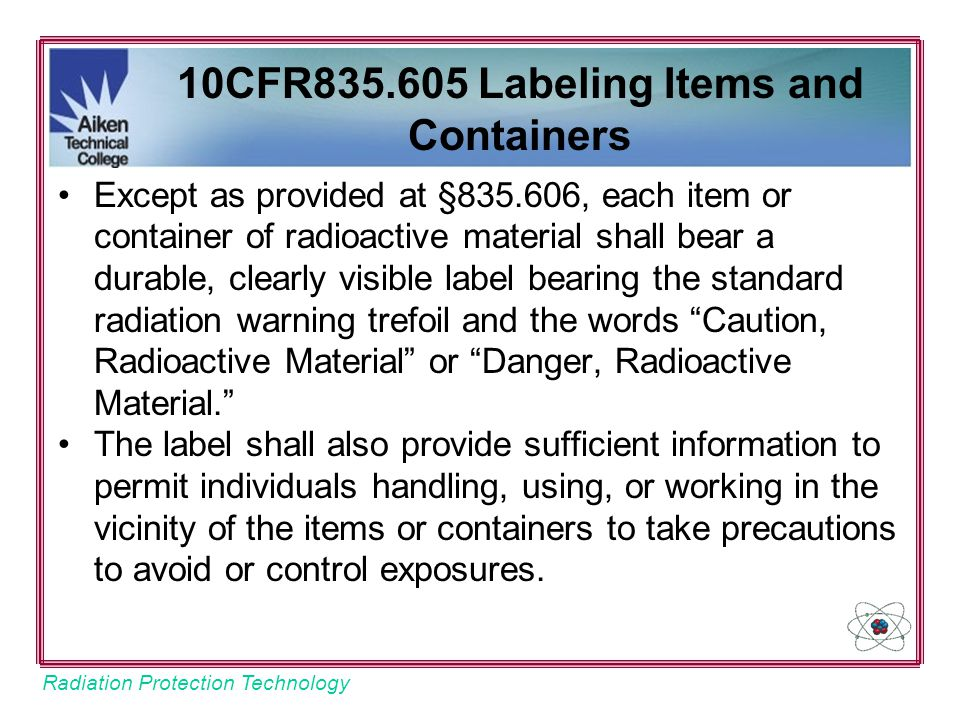 10CFR835.605 Labeling Items and Containers