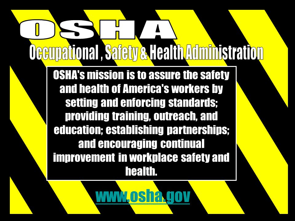 Occupational , Safety & Health Administration