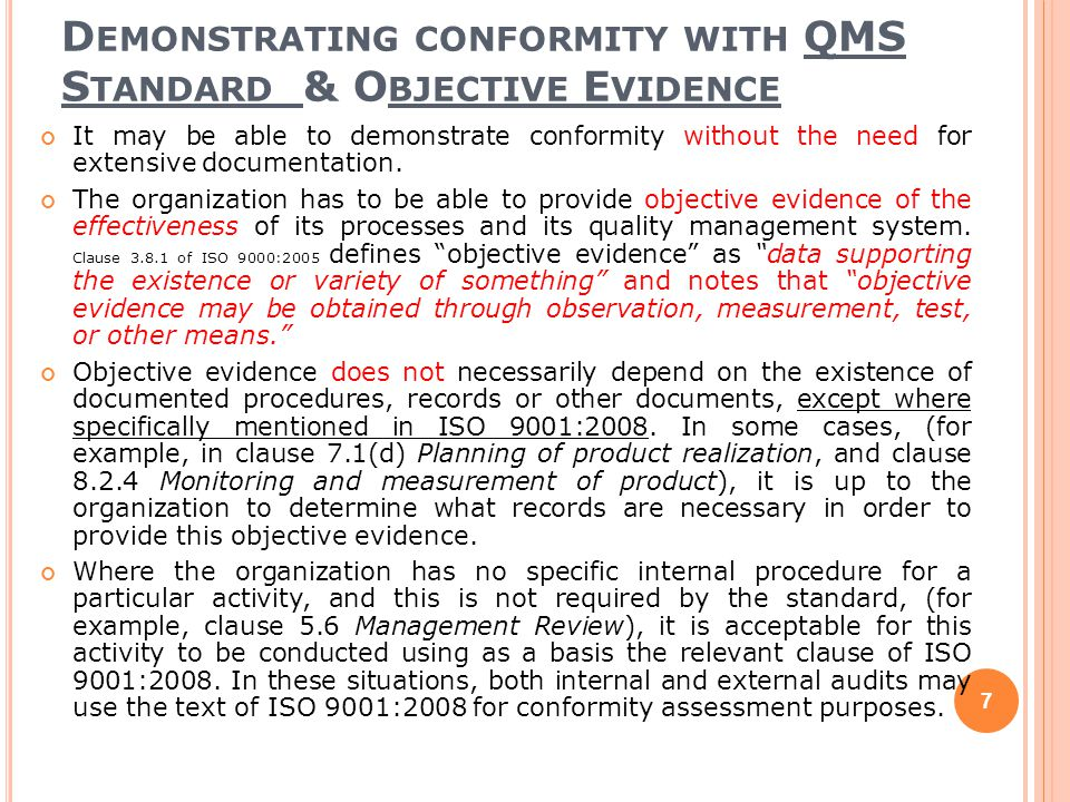 Demonstrating conformity with QMS Standard & Objective Evidence