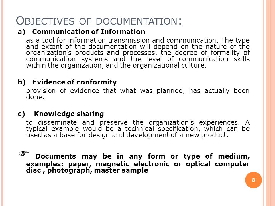 Objectives of documentation: