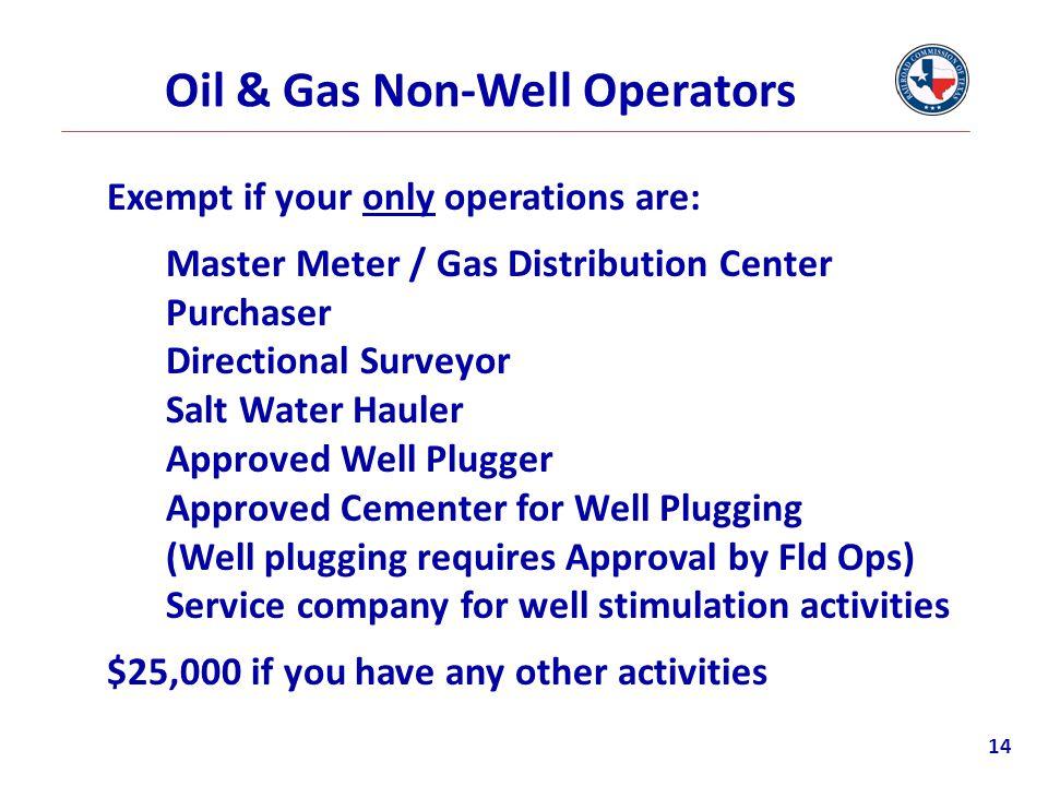 Oil & Gas Non-Well Operators