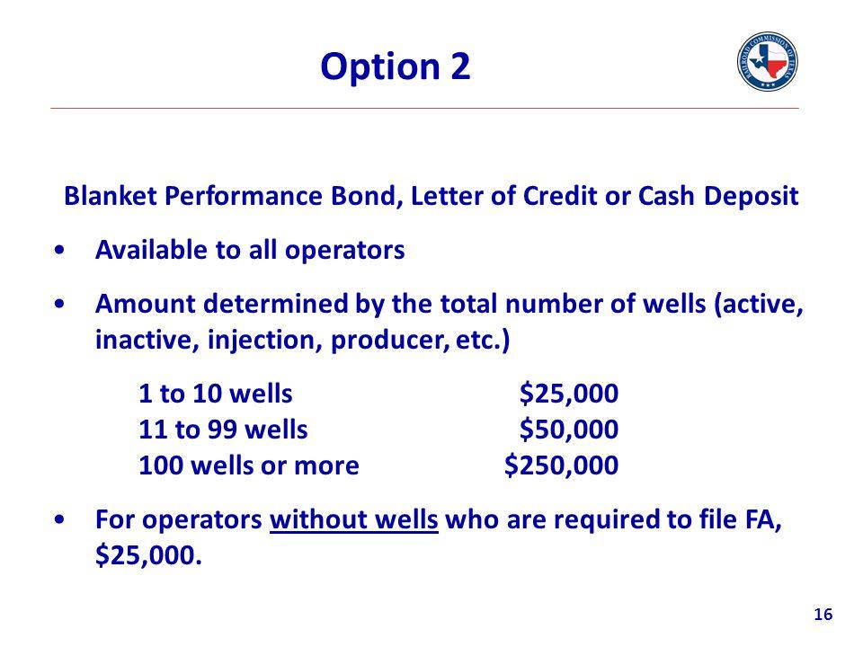 Blanket Performance Bond, Letter of Credit or Cash Deposit