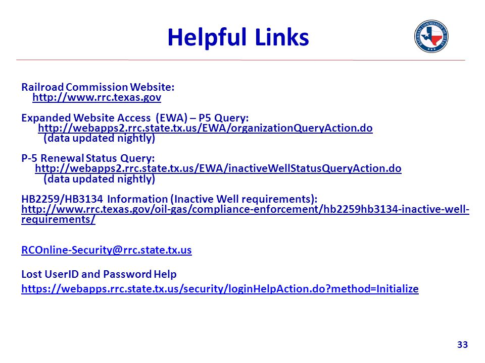 Helpful Links Railroad Commission Website: http://www.rrc.texas.gov