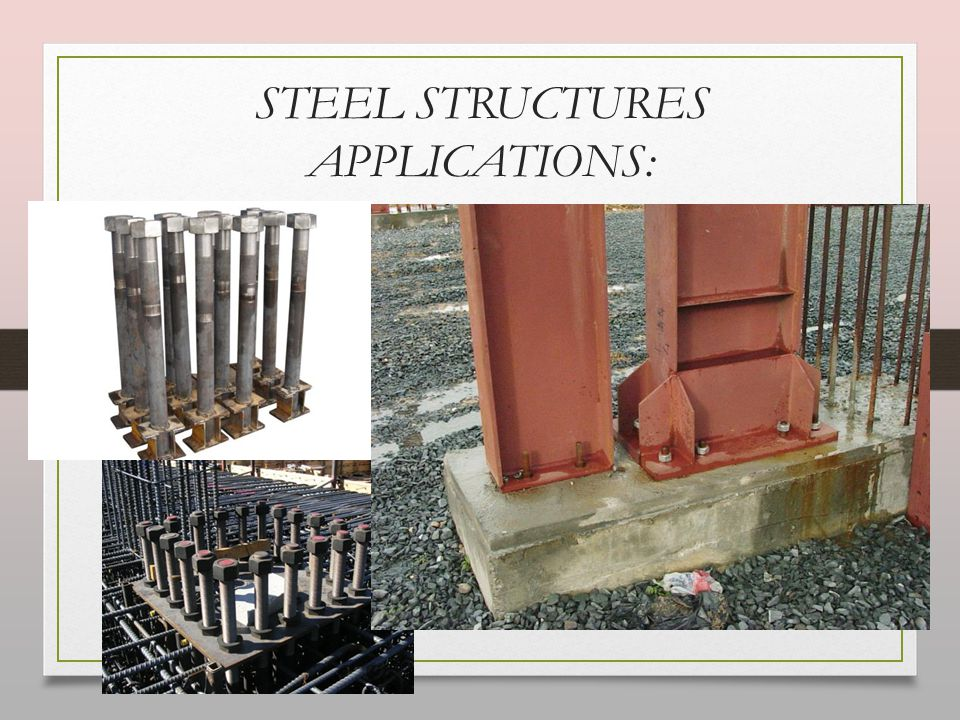 STEEL STRUCTURES APPLICATIONS: