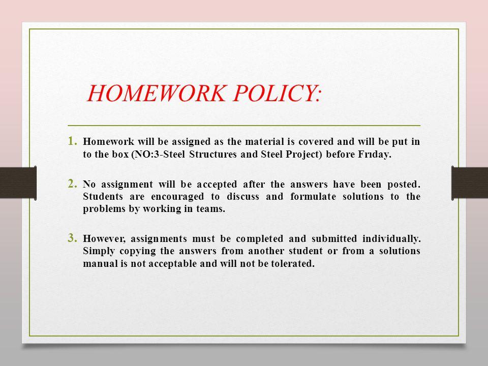 HOMEWORK POLICY: