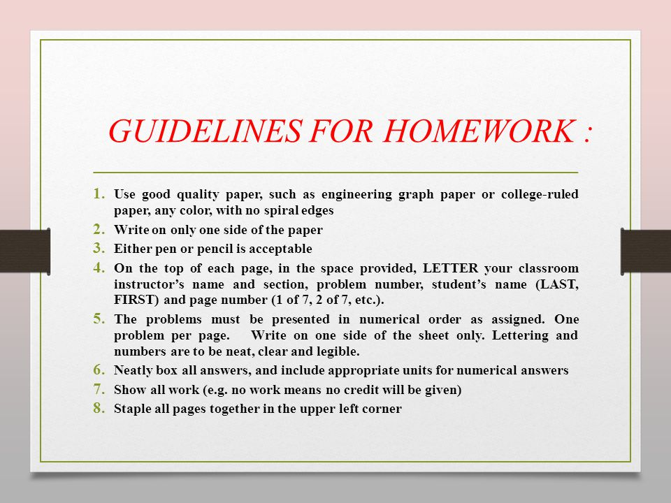 GUIDELINES FOR HOMEWORK :