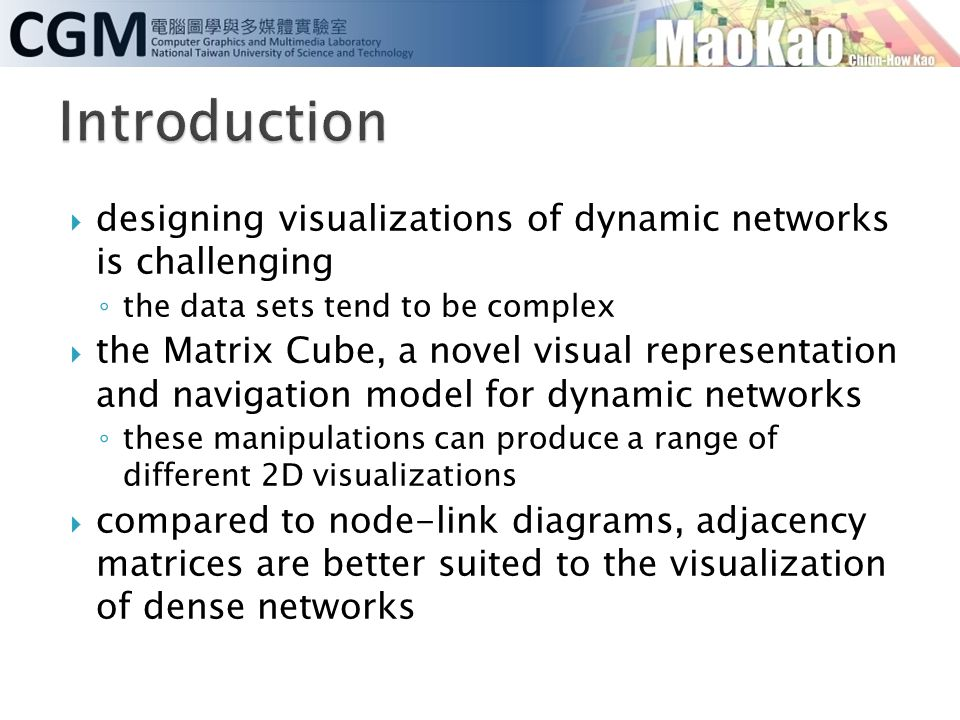 Introduction designing visualizations of dynamic networks is challenging. the data sets tend to be complex.