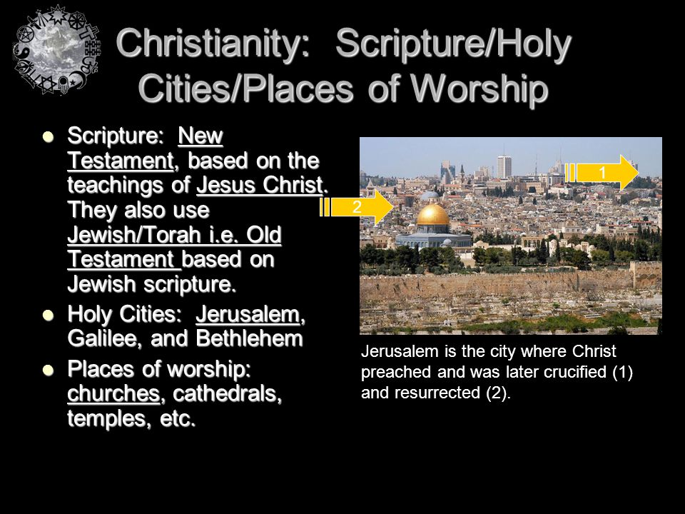 Christianity: Scripture/Holy Cities/Places of Worship