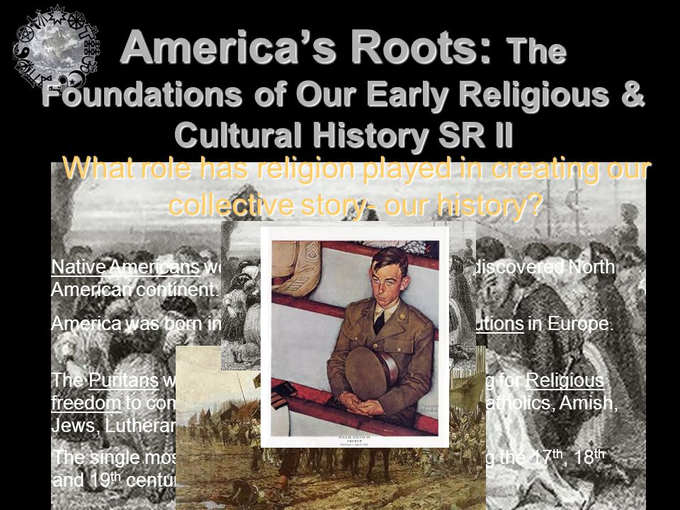 America's Roots: The Foundations of Our Early Religious & Cultural History SR II