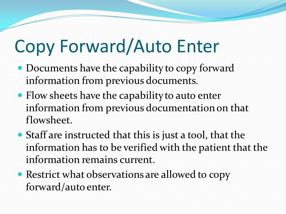 Copy Forward/Auto Enter