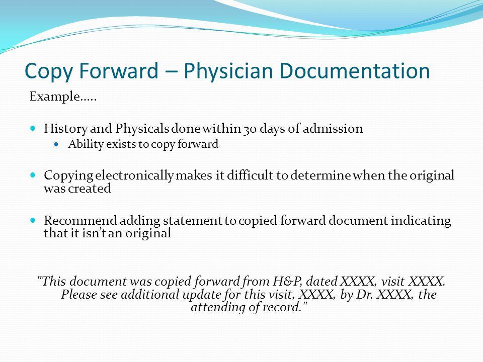 Copy Forward – Physician Documentation