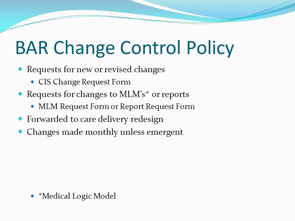 BAR Change Control Policy