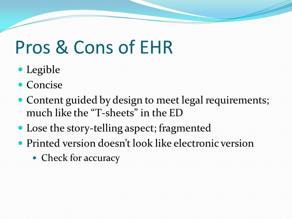 Pros & Cons of EHR Legible Concise