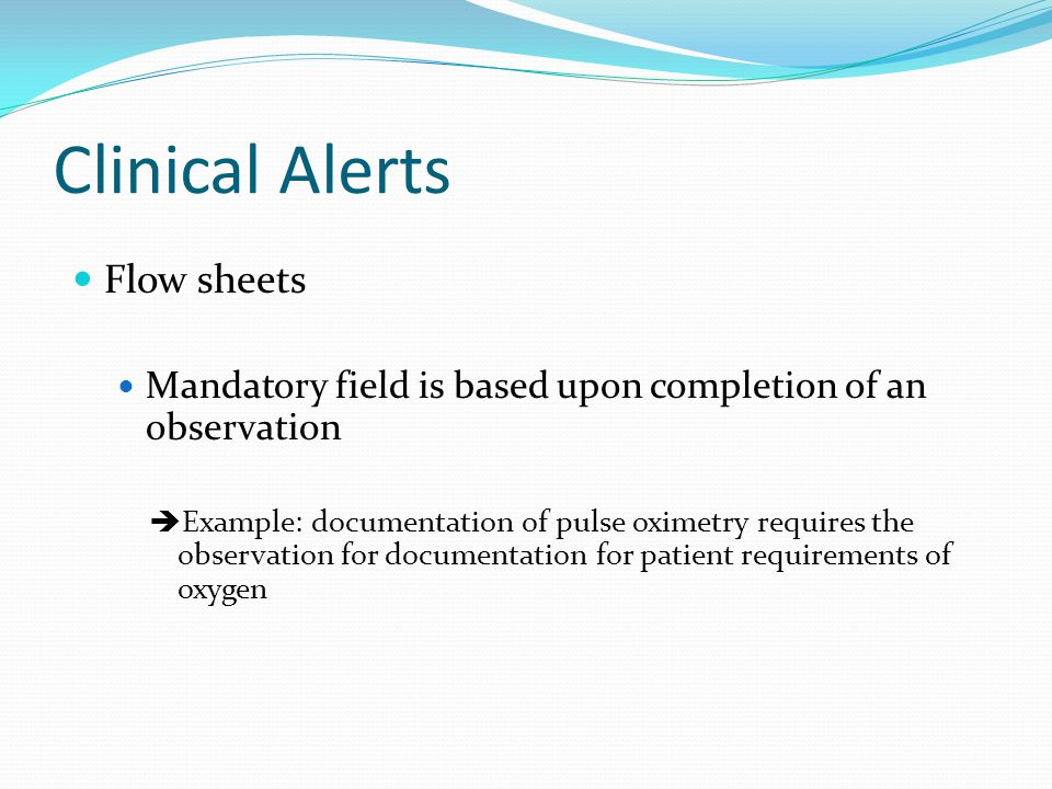 Clinical Alerts Flow sheets