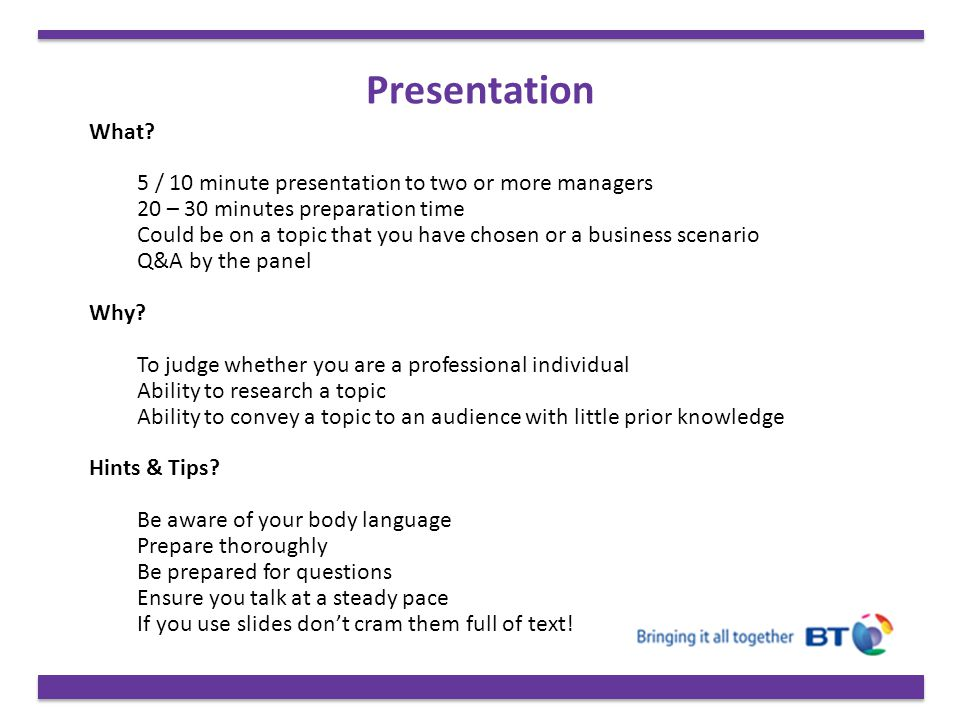 Presentation What 5 / 10 minute presentation to two or more managers