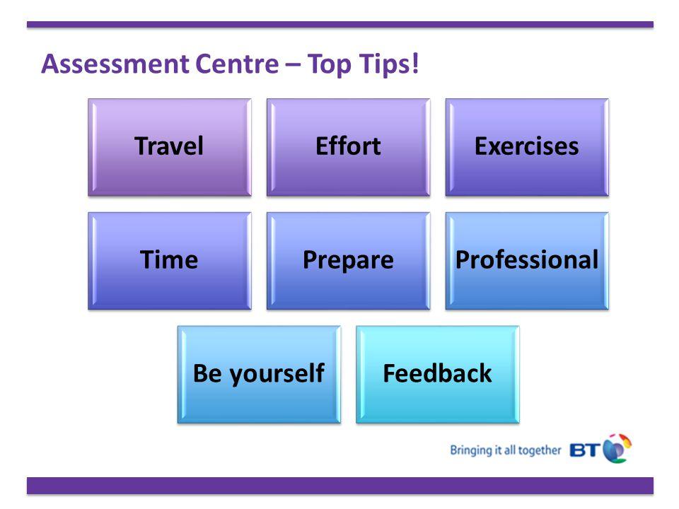 Assessment Centre – Top Tips!