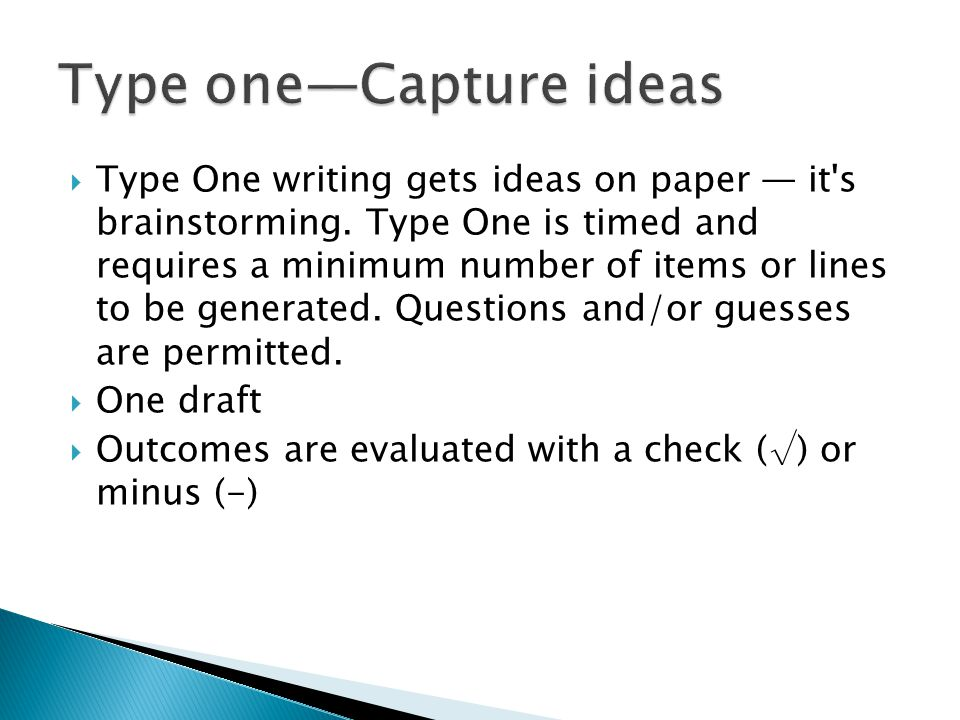 Type one—Capture ideas