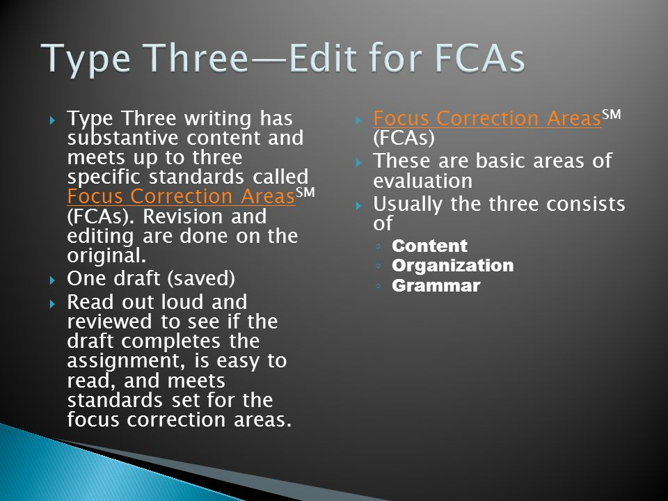 Type Three—Edit for FCAs