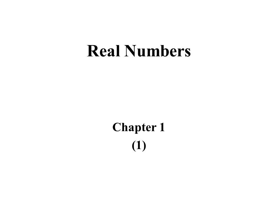 Real Numbers Chapter 1 (1)