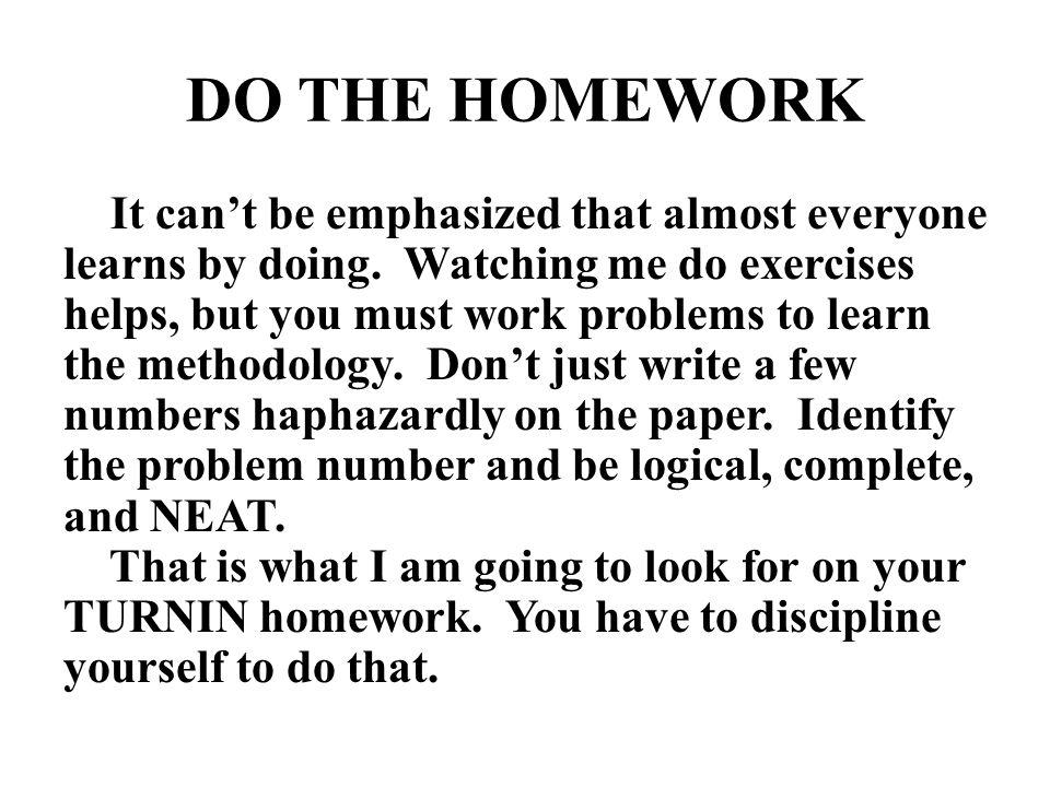 DO THE HOMEWORK