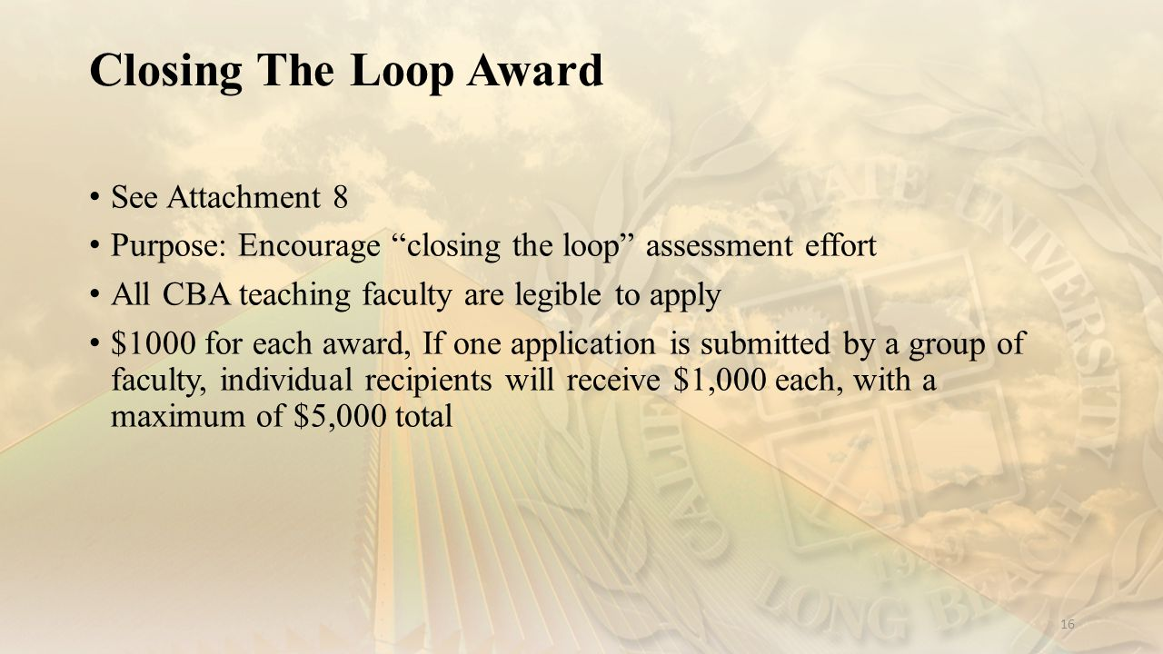 Closing The Loop Award See Attachment 8