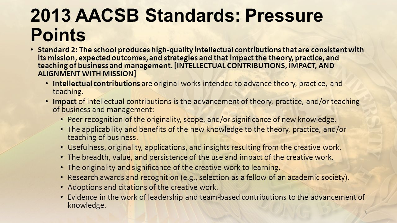 2013 AACSB Standards: Pressure Points