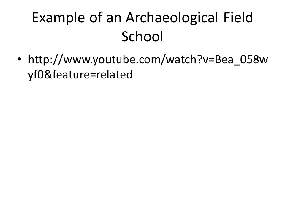 Example of an Archaeological Field School