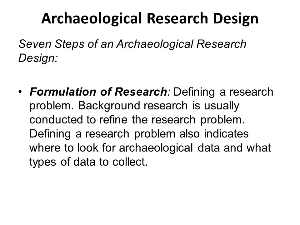 Archaeological Research Design