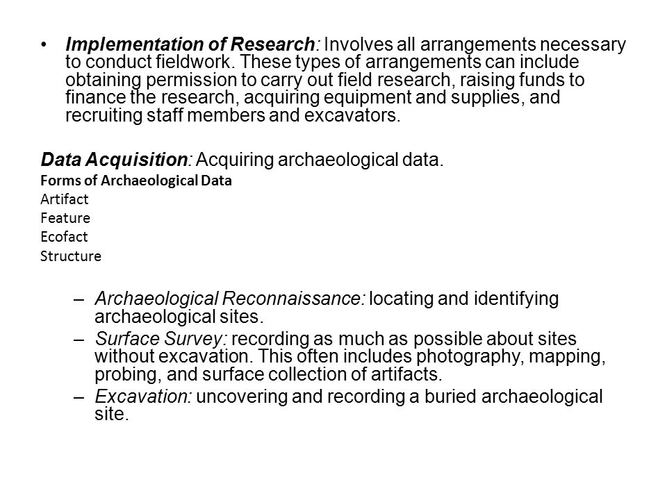 Data Acquisition: Acquiring archaeological data.