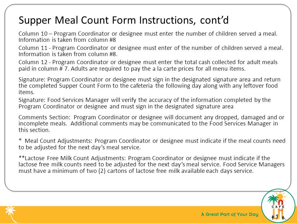 Supper Meal Count Form Instructions, cont'd