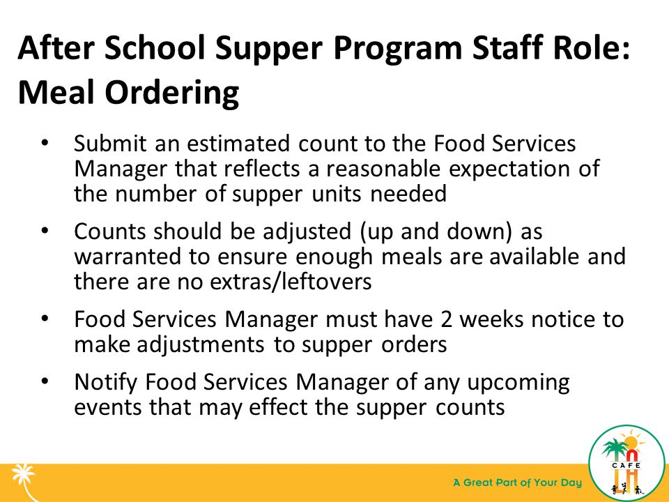 After School Supper Program Staff Role: Meal Ordering