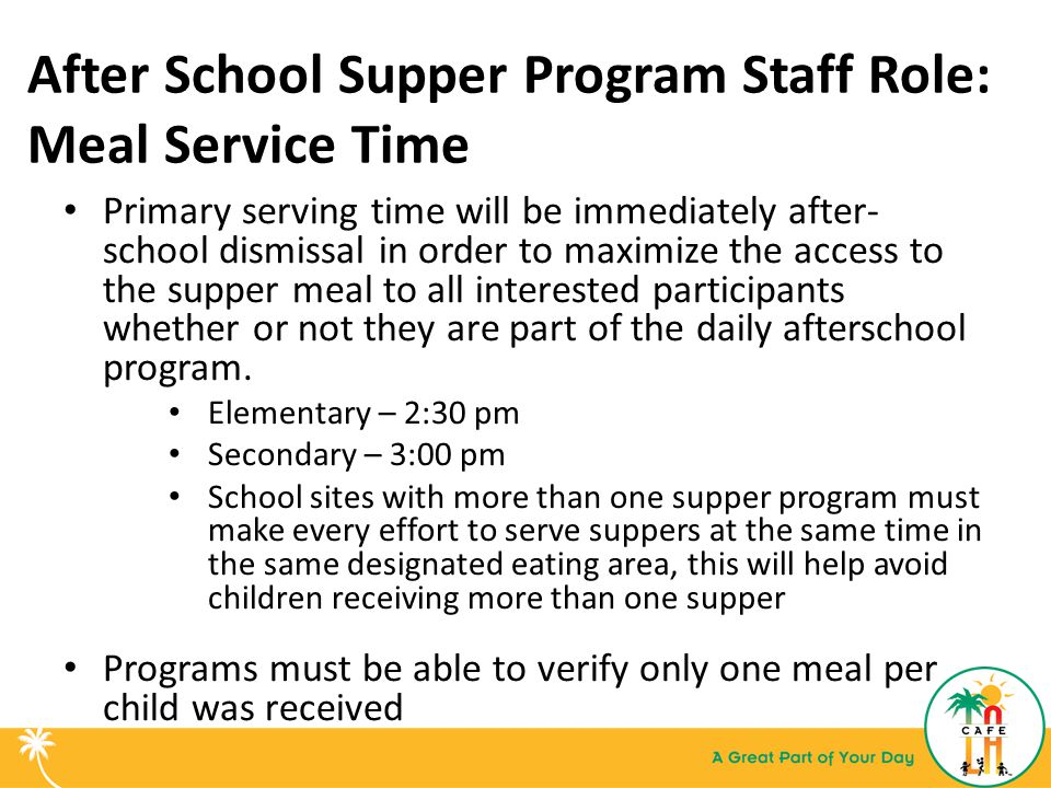After School Supper Program Staff Role: Meal Service Time