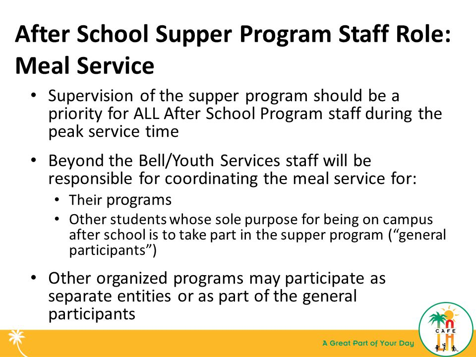After School Supper Program Staff Role: Meal Service