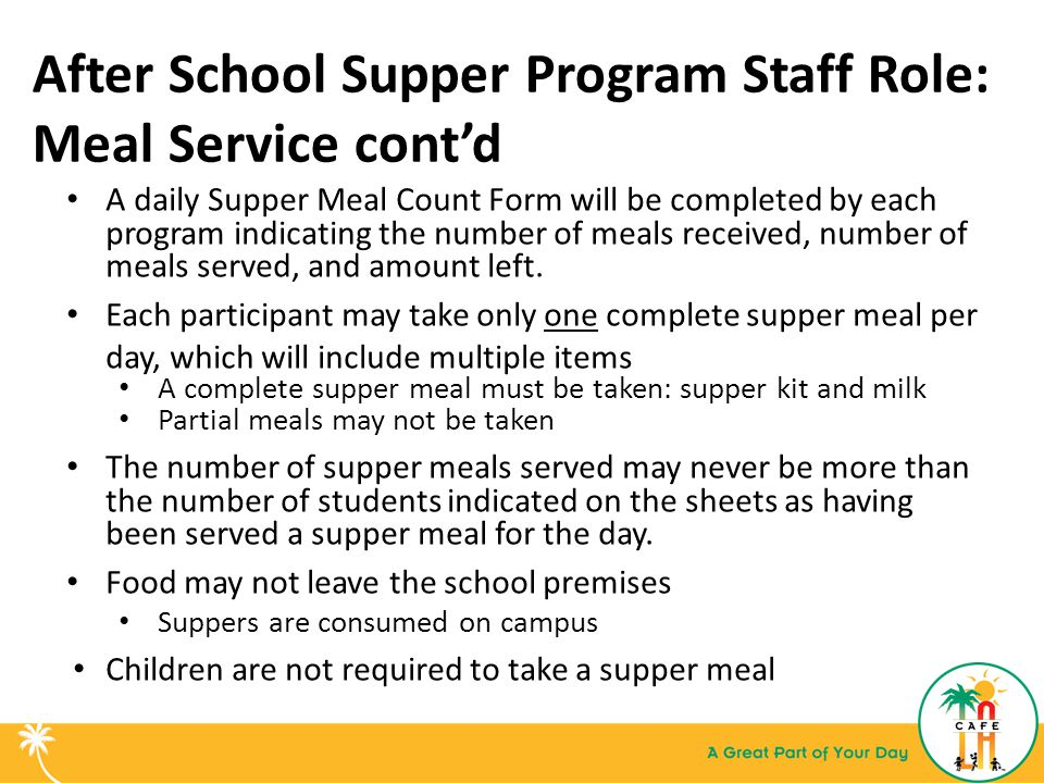 After School Supper Program Staff Role: Meal Service cont'd