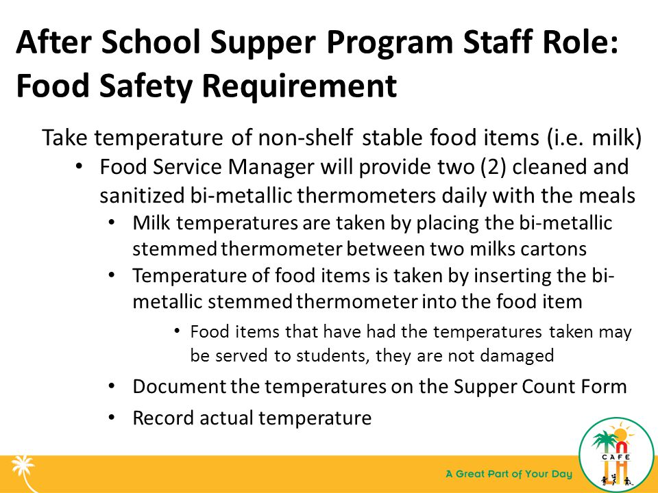 After School Supper Program Staff Role: Food Safety Requirement