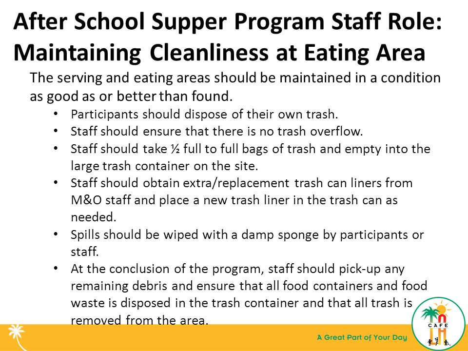 After School Supper Program Staff Role: Maintaining Cleanliness at Eating Area