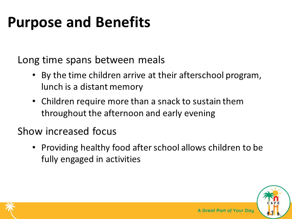 Purpose and Benefits Long time spans between meals