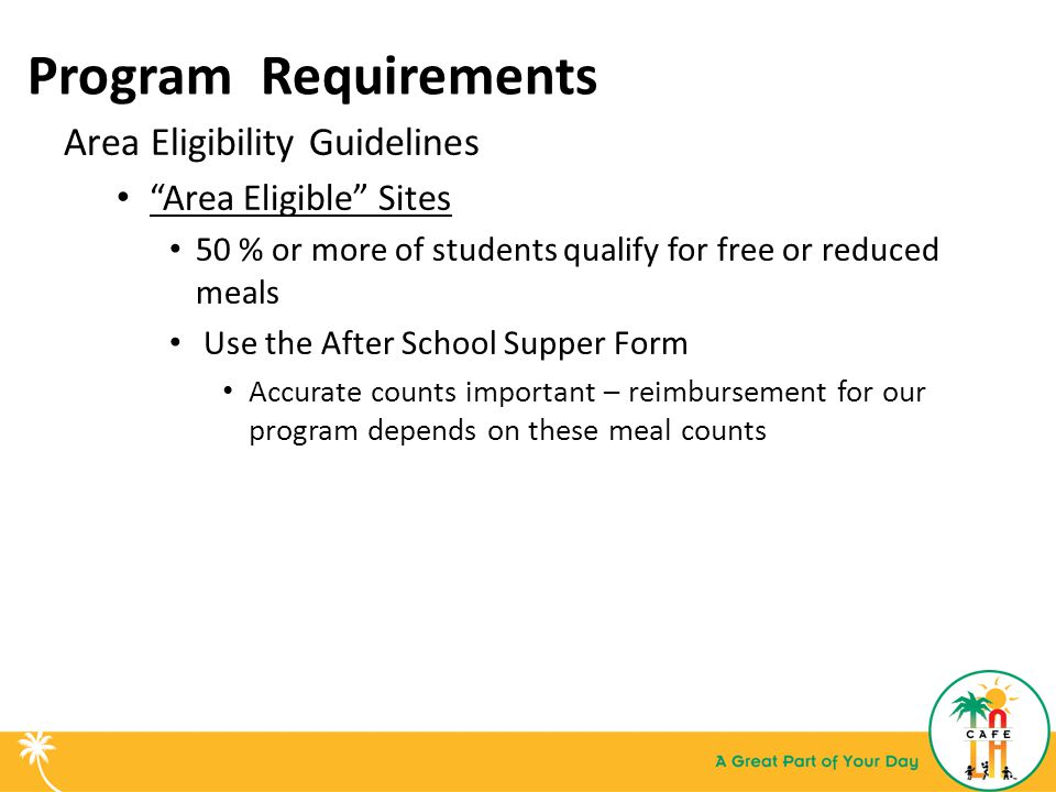 Program Requirements Area Eligibility Guidelines Area Eligible Sites