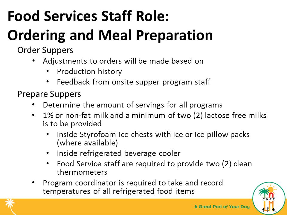 Food Services Staff Role: Ordering and Meal Preparation
