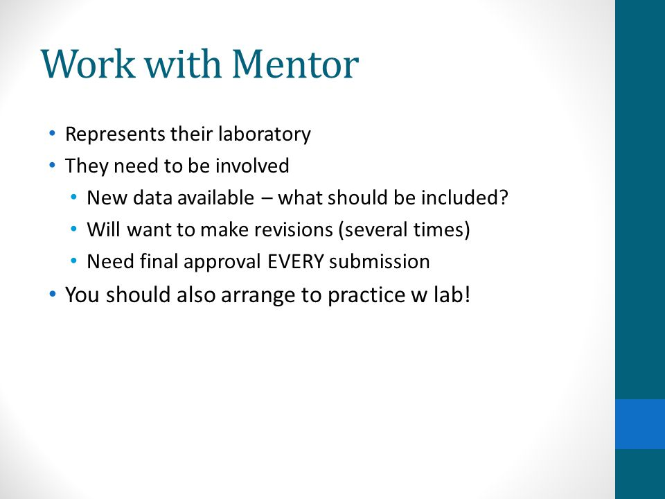 Work with Mentor You should also arrange to practice w lab!