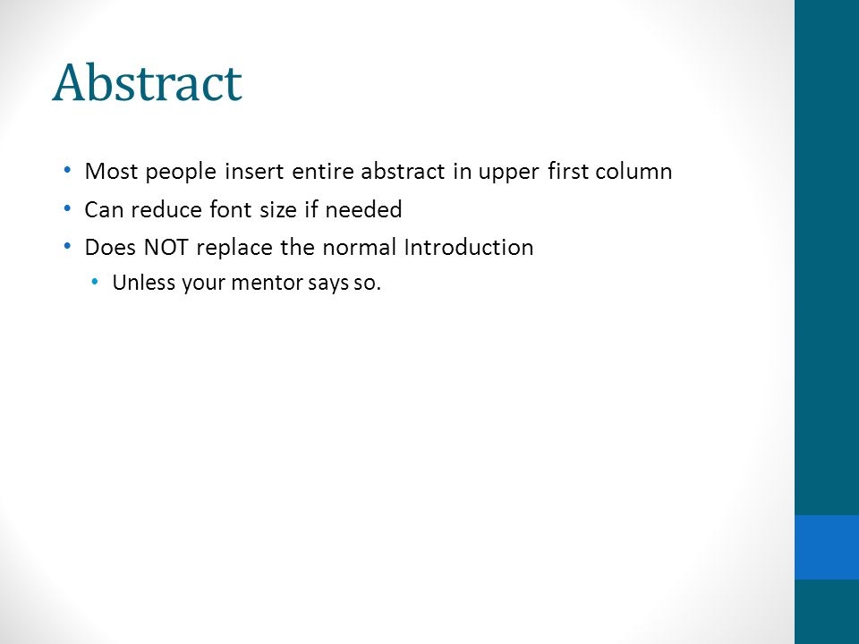 Abstract Most people insert entire abstract in upper first column